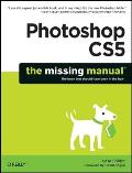 Photoshop CS5: Missing Manual (10 Edition) Cover