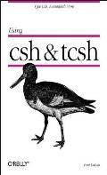 Using CSH & Tcsh