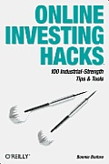 Online Investing Hacks: 100 Industrial-Strength Tips & Tools
