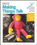 Making Things Talk 2nd Edition Physical Computing with Sensors Networks & Arduino