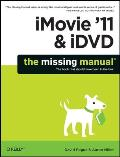 iMovie '11 & iDVD (Missing Manuals)