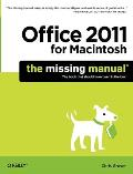 Office 2011 for Mac: The Missing Manual
