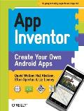 App Inventor Create Your Own Android Apps