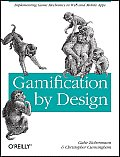 Gamification by Design Implementing Game Mechanics in Web & Mobile Apps