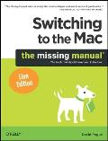 Switching to the Mac: The Missing Manual, Lion Edition (Missing Manuals) Cover