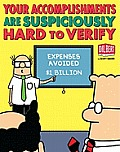 Your Accomplishments Are Suspiciously Hard to Verify (Dilbert Book Treasury) Cover