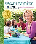 Vegan Family Meals: Real Food for Everyone Cover