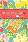Pocket Posh Crosswords 3: 75 Puzzles (Pocket Posh)
