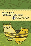 Pocket Posh Left Brain/Right Brain: 50 Puzzles to Change the Way You Think Cover
