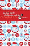 Pocket Posh Christmas Sudoku 2: 100 Puzzles