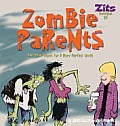 Zits Sketchbook #15: Zombie Parents: And Other Hopes for a More Perfect World Cover