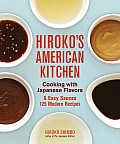 Hirokos American Kitchen Cooking with Japanese Flavors