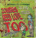 Zombies Need Love Too (Lio Collection)