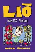 Lio: Making Friends