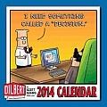 Dilbert 2014 Mini Wall Calendar: I Need Something Called a