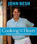 Cooking from the Heart My Favorite Lessons Learned Along the Way