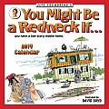 Jeff Foxworthy's You Might Be a Redneck If... 2014 Wall Calendar