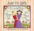 Just Us Girls Deluxe Calendar
