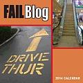 The Fail Blog 2014 Wall Calendar