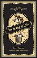 How to Mix Drinks Or the Bon Vivants Companion