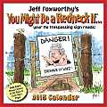 Jeff Foxworthy's You Might Be a Redneck If... Day-To-Day Calendar