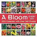 A Bloom Every Day Wall Calendar: With Over 365 Photos