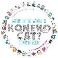 Where in the World Is Koneko Cat?: A Seek & Find Coloring Adventure Book