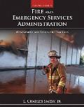 Fire & Emergency Services Administration Management & Leadership Practices