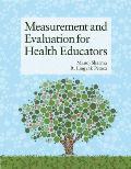 Measurement & Evaluation for Health Educators