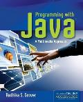 Programming With Java: Multimedia Approach - With Access and CD (13 Edition) Cover