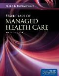 Essentials of Managed Health Care - With Access (6TH 13 Edition)