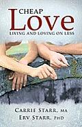 Cheap Love Living & Loving On Less