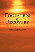 Footsteps of Recovery: Devotions of Christian Faith for Physical, Emotional, and Spiritual Renewal