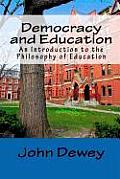 Democracy and Education: An Introduction to the Philosophy of Education Cover
