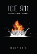 ICE 911: In Case of Emergency -- Psalm 9:11