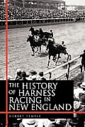 The History of Harness Racing in New England