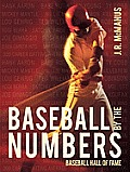 Baseball by the Numbers: Baseball Hall of Fame