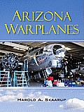 Arizona Warplanes: Updated Edition
