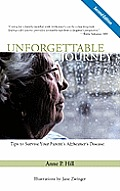 Unforgettable Journey Tips to Survive Your Parents Alzheimers Disease Second Edition