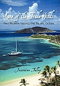 Lure of the Trade Winds: Two Women Sailing the Pacific Ocean