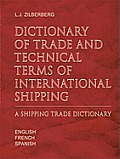 Dictionary of Trade and Technical Terms of International Shipping: Shipping Trade Dictionary