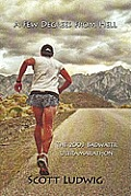 Few Degrees from Hell The 2003 Badwater Ultramarathon