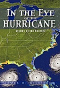 In the Eye of the Hurricane: Storms of the Century