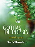Gotitas De Pops a: Poes a Pop