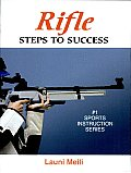 Rifle: Steps to Success