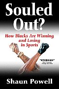 Souled out?: How Blacks Are Winning and Losing in Sports