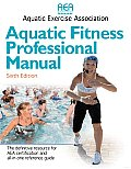 Aquatic Fitness Professional Manual