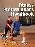 Fitness Professional Handbook (6TH 13 Edition)