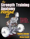 The Strength Training Anatomy Workout, Volume II Cover