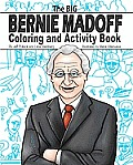 The Big Bernie Madoff Coloring and Activity Book Cover